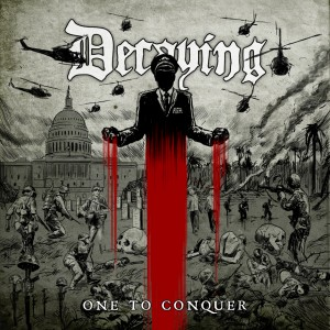 DECAYING - One to Conquer CD