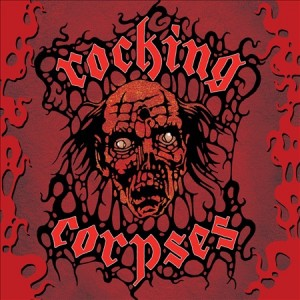 ROCKING CORPSES - Rock`n`Roll CD