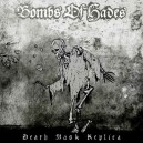 BOMBS OF HADES - death mask replica LP