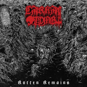 CARNAL TOMB - Rotten Remains CD