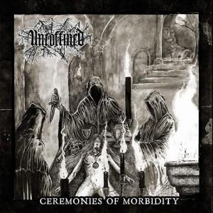 UNCOFFINED - Ceremonies of Morbidity CD
