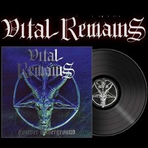 VITAL REMAINS - Forever Underground LP