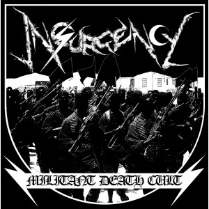 INSURGENCY - Militant Death Cult LP