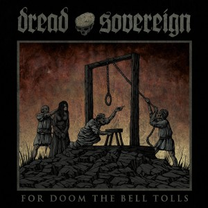 DREAD SOVEREIGN - For Doom the Bell Tolls LP (DARK RED)