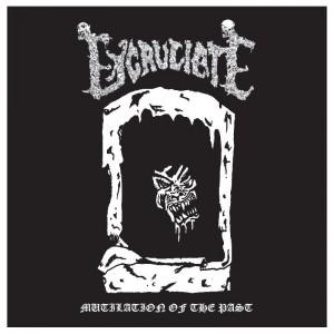 EXCRUCIATE - Mutilation of the Past + bonus tracks  CD