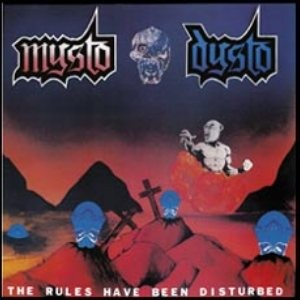 MYSTO DYSTO - The Rules Have Been Disturbed + No AIDS in Hell CD