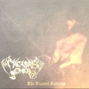 MACABRE OMEN - The Ancient Returns LP