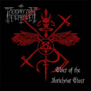 PERDITION TEMPLE - Edict of the Antichrist Elect CD