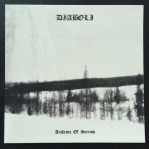 DIABOLI - Anthems Of Sorrow LP