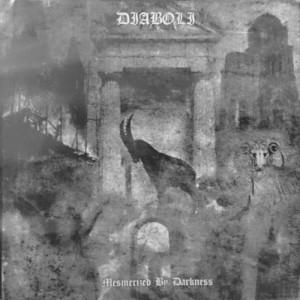 DIABOLI - Mesmerized By Darkness LP
