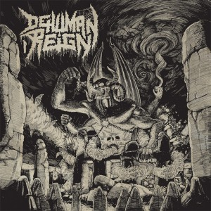 DEHUMAN REIGN - Ascending From Below LP