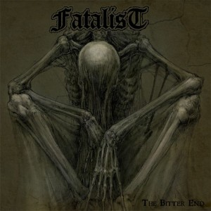 FATALIST - The Bitter End LP