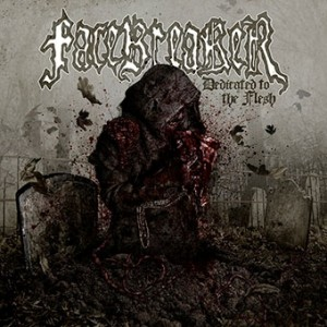 FACEBREAKER - Dedicated To The Flesh LP