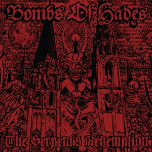 BOMBS OF HADES - The Serpent's Redemption LP