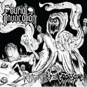 BURIAL INVOCATION - Rituals of the Grotesque CD