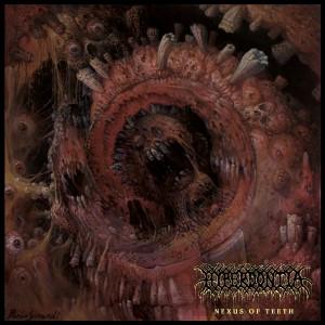 Hyperdontia - Nexus of Teeth CD