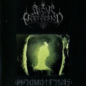 "ALTAR OF PERVERSION - From Dead Temples"" LP & 7″"