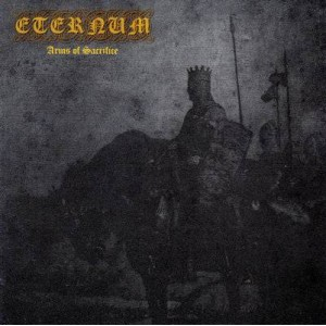 ETERNUM - Arms Of Sacrifice CD