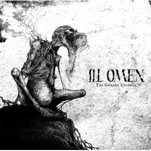 ILL OMEN - The Grande Usurper LP