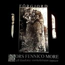 FÖRGJORD - Mors Fennico More Eli Kuolema CD