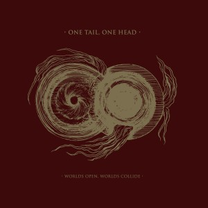 ONE TAIL, ONE HEAD - Worlds Open, Worlds Collide DIGI CD