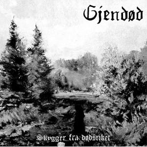 GJENDØD - Skygger fra dødsriket CD