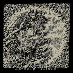 CANCER SPREADING - Ghastly Visions CD