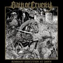 OATH OF CRUELTY - Summary Execution at Dawn CD