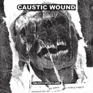 CAUSTIC WOUND - Death Posture CD