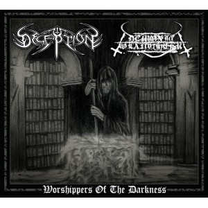DECEPTION / DEMONIC SLAUGHTER - Worshippers Of The Darkness split  DIGIPACK